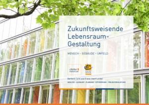Titelseite der Imagebroschüre Zukunftsweisende Lebensraumgestaltung von atelier8 Barbara Jurk und Franz Josef Leckel